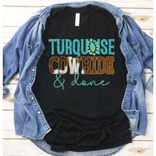 Turquoise & Done T shirt