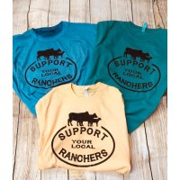 Support Your Local Ranchers Garment Dyed T Shirt